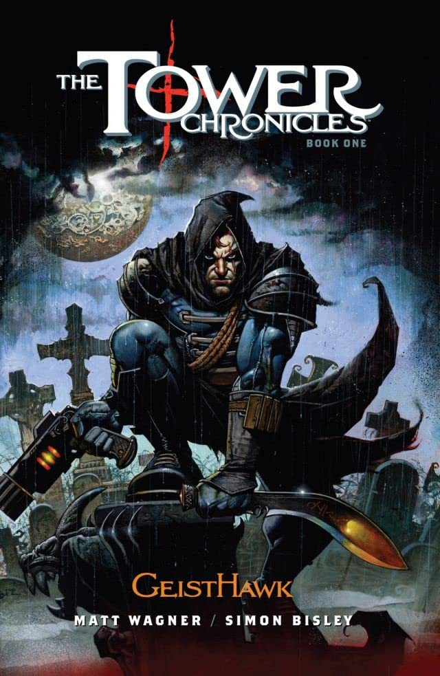 The Tower Chronicles Book One: Geisthawk