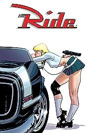 The Ride Vol. 1