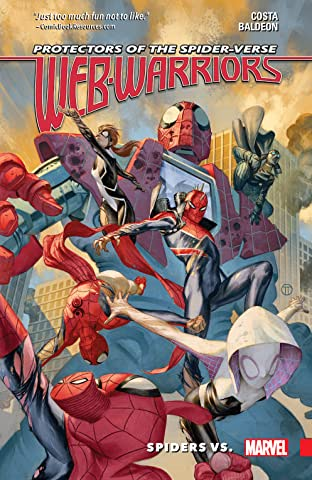 Web Warriors of the Spider-Verse Tome 2: Spiders Vs.