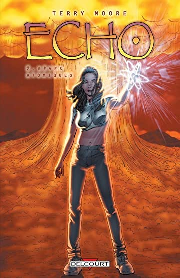 Echo Tome 2: Rêves atomiques
