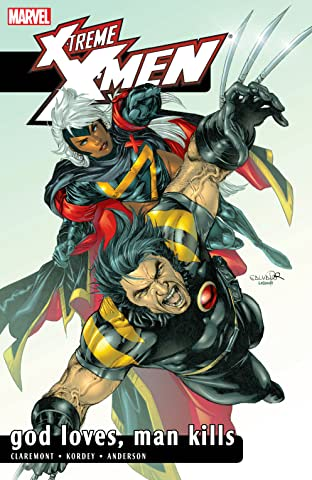 X-Treme X-Men Vol. 5: God Loves, Man Kills