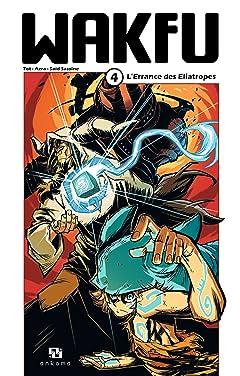 WAKFU Manga Tome 4: L'Errance des Eliatropes