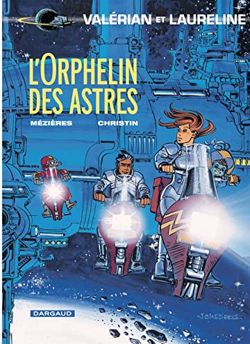 Valérian Tome 17: L'orphelin des astres