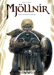 Mjöllnir Vol. 1: Le marteau et l'enclume