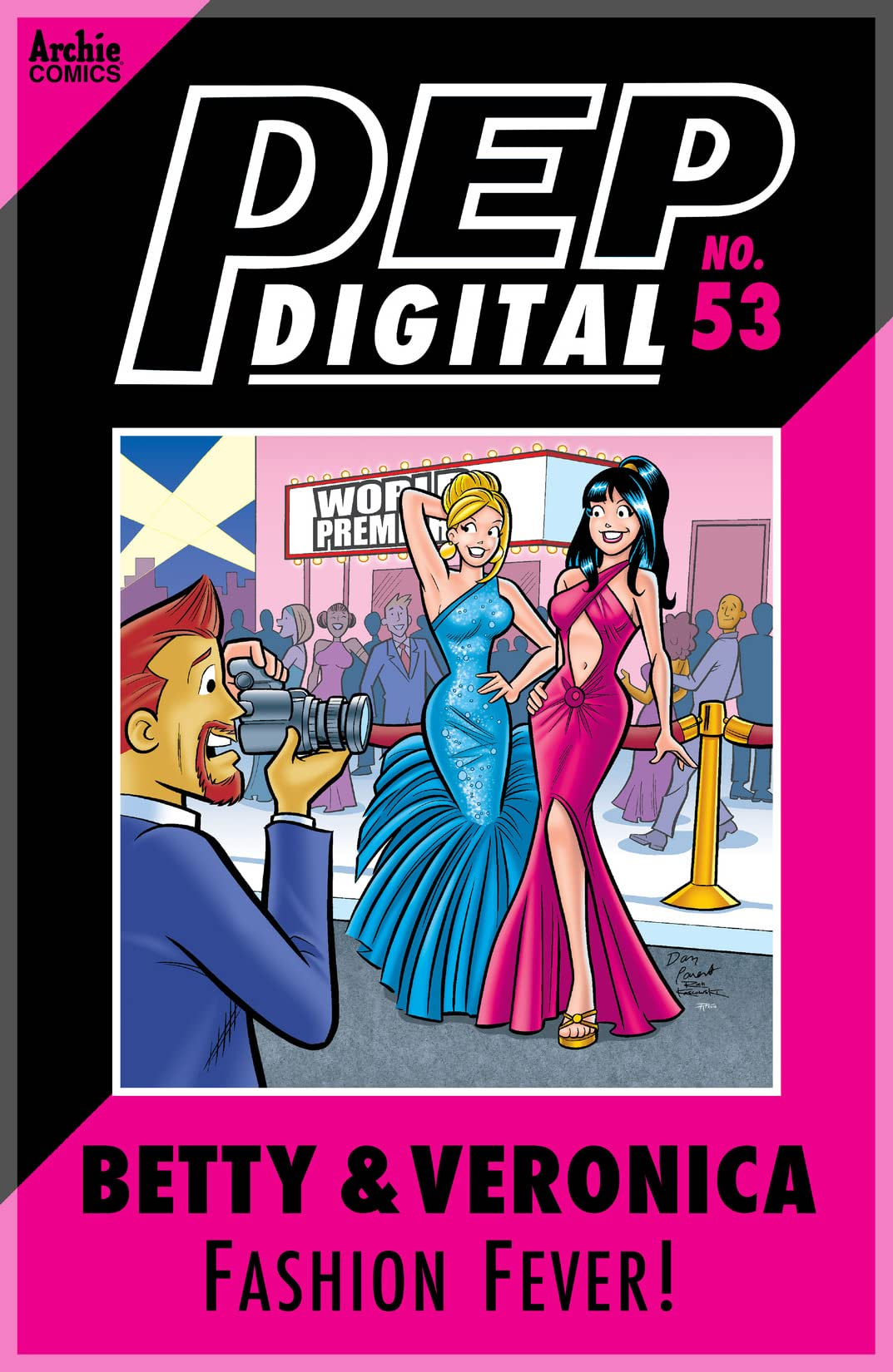 PEP Digital #53: Betty & Veronica Fashion Fever!