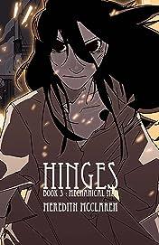Hinges Vol. 3: Mechanical Men