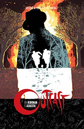 Outcast By Kirkman & Azaceta Tome 4: Under Devil's Wing