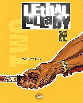 Lethal Lullaby Vol. 2: Martha's legs