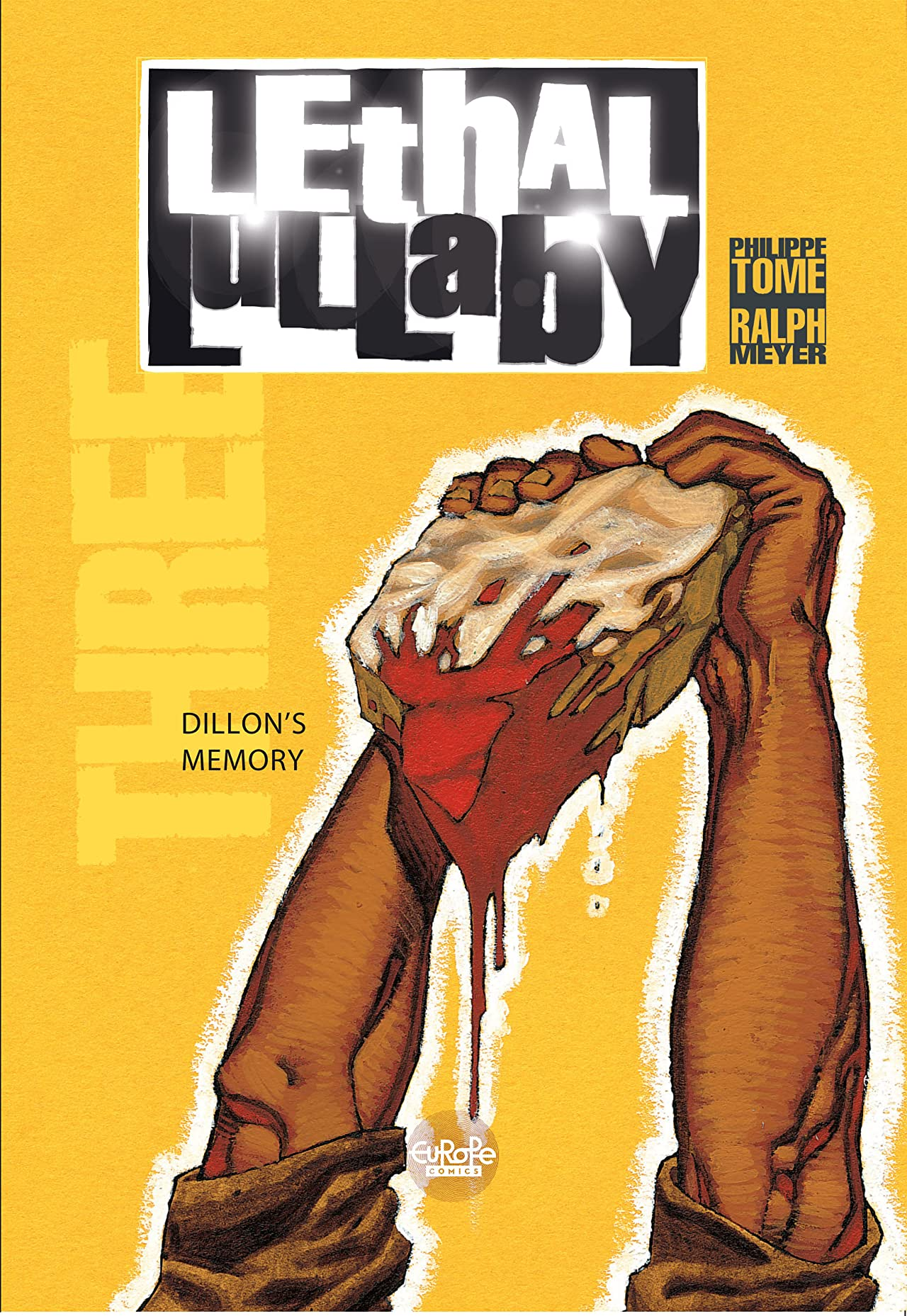 Lethal Lullaby Vol. 3: Dillon's memory