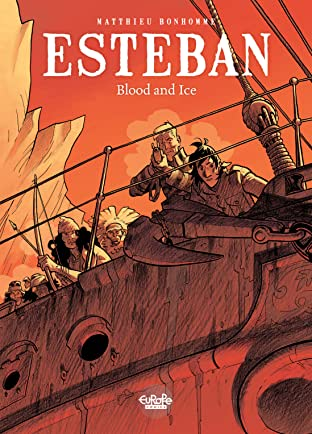 Esteban Tome 5: Blood and ice