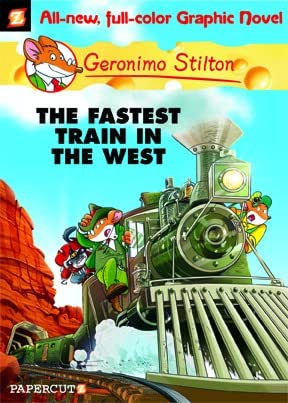 Geronimo Stilton Vol. 13: The Fastest Train in the West
