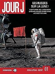 Jour J Vol. 1: Les Russes sur la Lune !