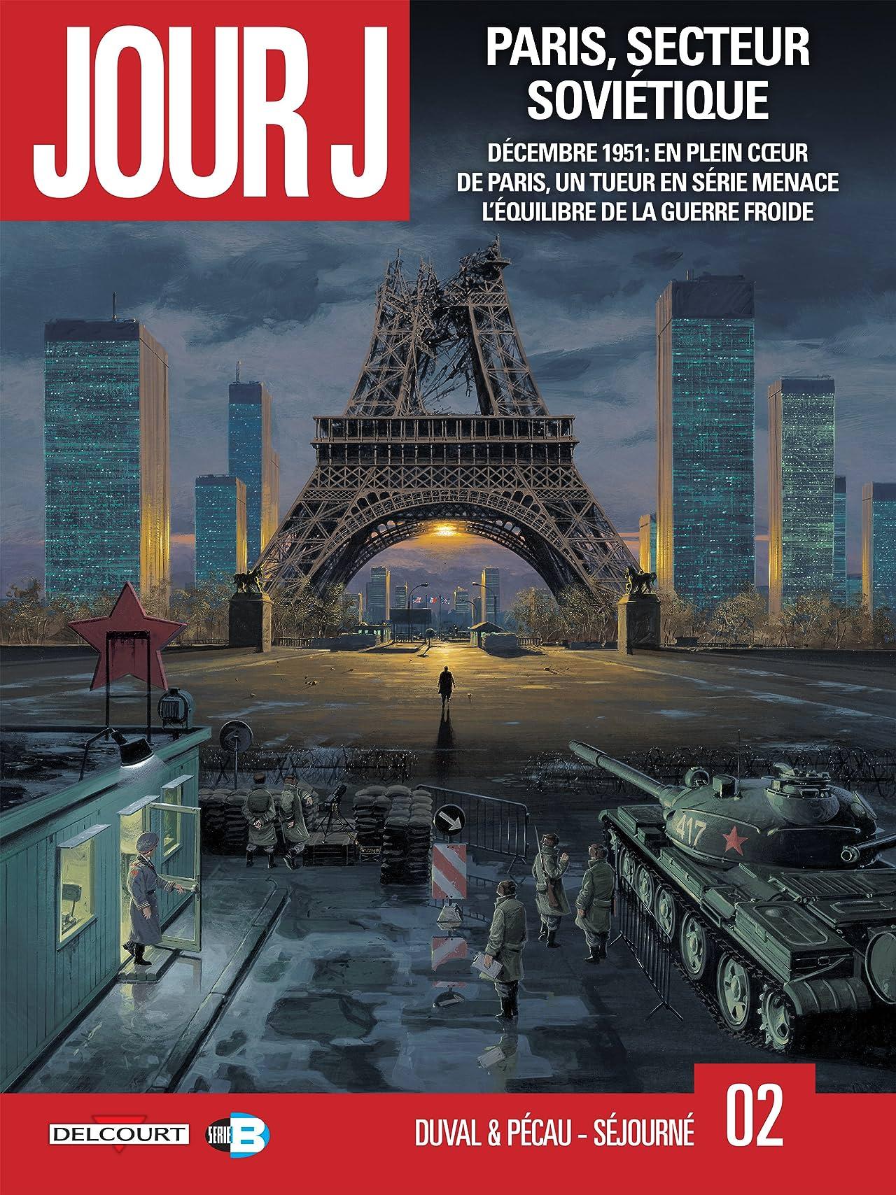 Jour J Vol. 2: Paris, secteur soviétique