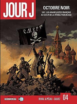 Jour J Vol. 4: Octobre noir
