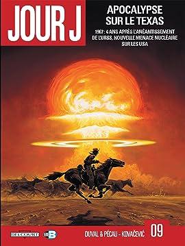 Jour J Vol. 9: Apocalypse sur le Texas