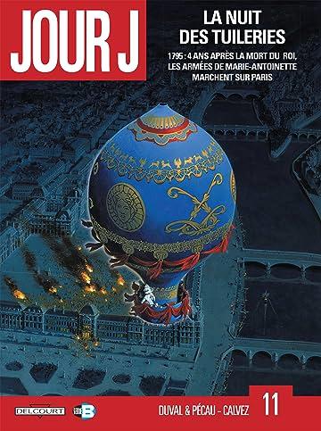 Jour J Vol. 11: La Nuit des Tuileries
