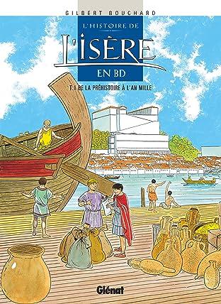 L'Histoire de l'Isère en BD Vol. 1: De la Préhistoire à l'an mille