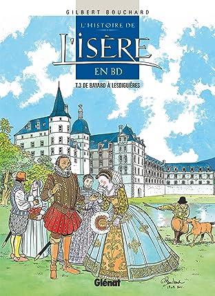 L'Histoire de l'Isère en BD Vol. 3: De Bayard à Lesdiguières