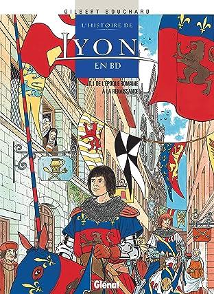 L'Histoire de Lyon en BD Vol. 1: De l'époque romaine à la Renaissance
