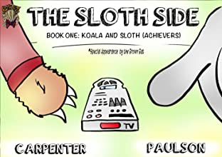 The Sloth Side #1