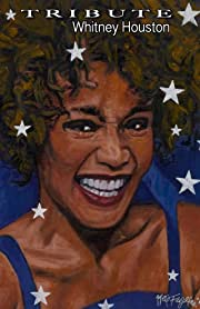 Tribute: Whitney Houston
