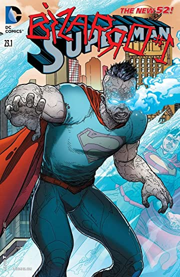 Superman (2011-) #23.1: Featuring Bizarro