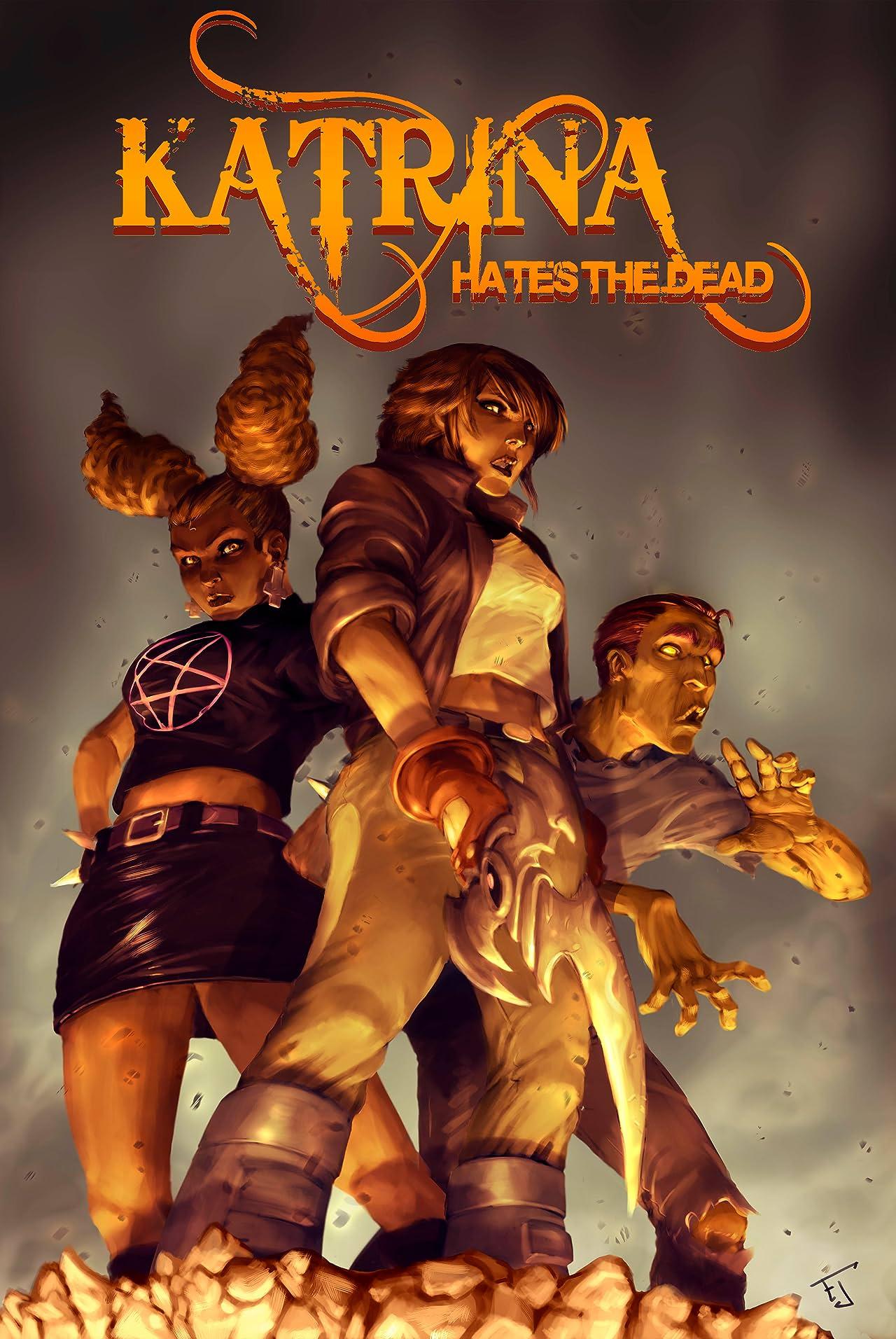 Katrina Hates the Dead #4