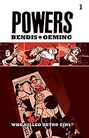 Powers Vol. 1: Who Killed Retro Girl?