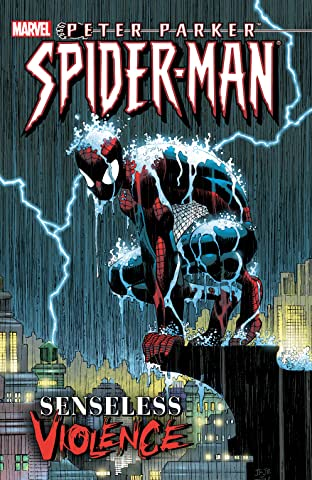Peter Parker, Spider-Man: Senseless Violence