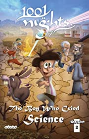 1001 Nights #2: The Boy Who Cried Science
