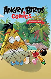 Angry Birds Comics: Ruffled Feathers