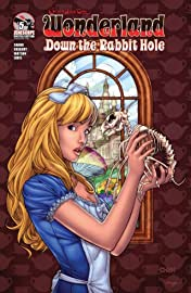 Wonderland: Down the Rabbit Hole #5 (of 5)