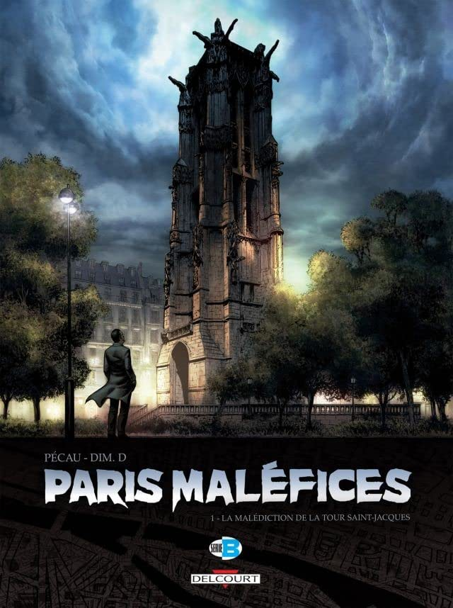 Paris Maléfices Vol. 1: La Malédiction de la tour Saint Jacques