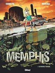 Memphis Vol. 1: Le Monde truqué