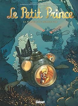 Le Petit Prince Vol. 17: La Planète du Bubble Gob