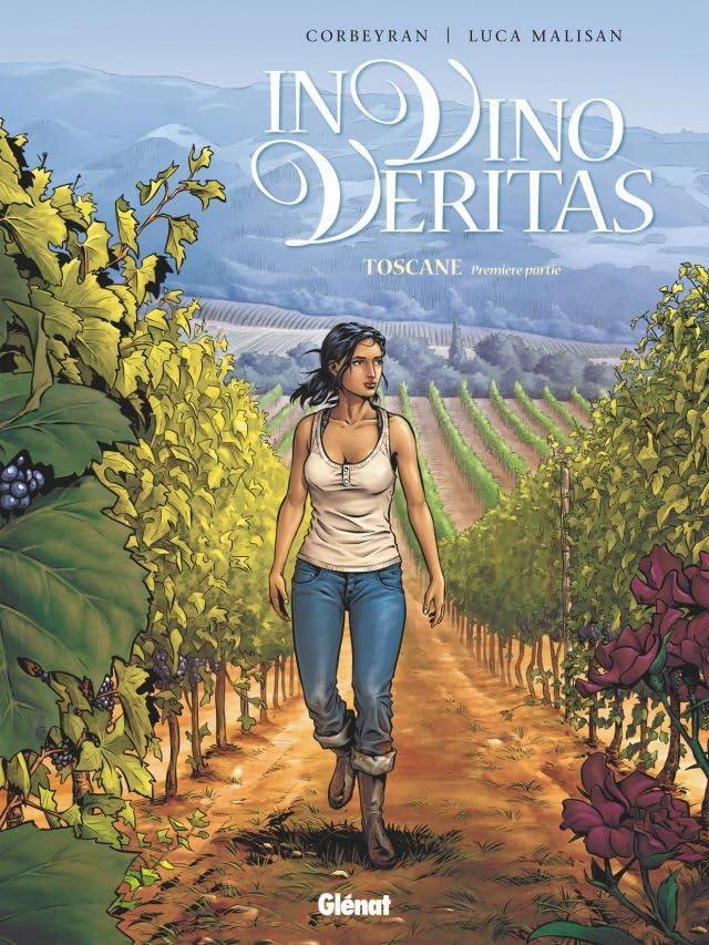 In Vino Veritas Vol. 1: Toscane