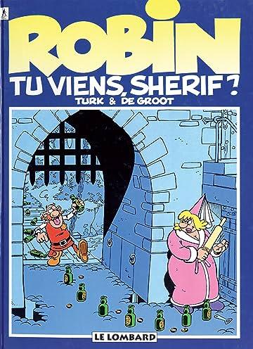 Robin Dubois Vol. 17: Tu viens, shérif ?