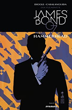James Bond: Hammerhead (2016-2017) #6 (of 6)