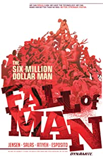 The Six Million Dollar Man: Fall Of Man