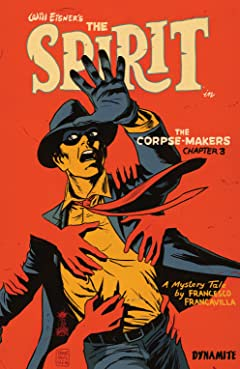 Will Eisner's The Spirit: The Corpse-Makers #3
