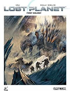 Lost Planet: First Colony #1 (of 2)