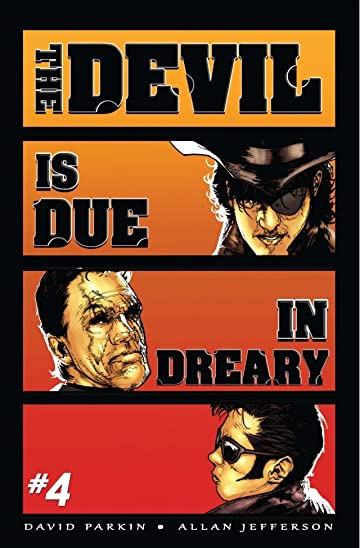 The Devil is Due in Dreary #4