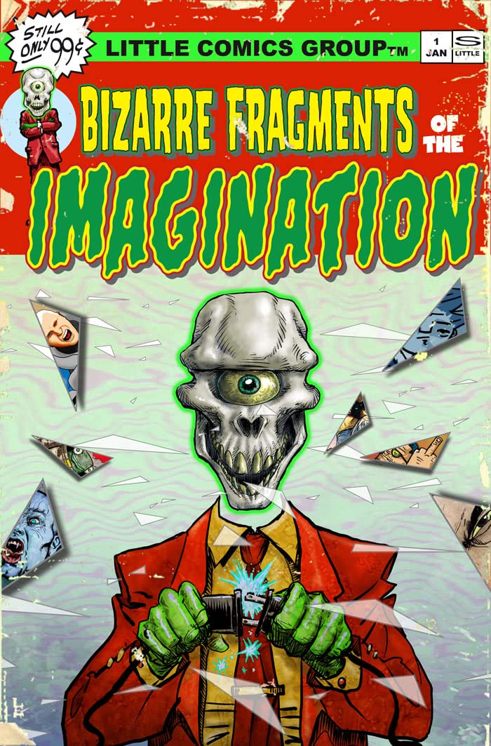 Bizarre Fragments of the Imagination Vol. 1