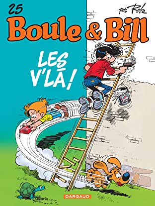 Boule & Bill Vol. 25: LES V'LA !