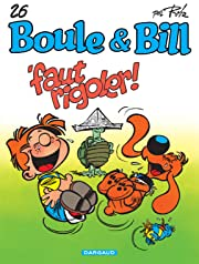 Boule & Bill Vol. 26: Faut Rigoler !