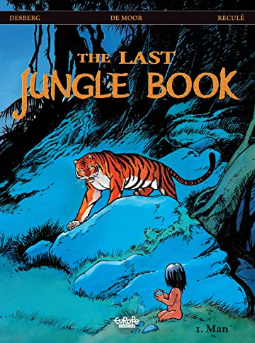 The Last Jungle Book Vol. 1: Man