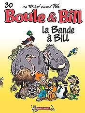 Boule & Bill Vol. 30: La bande à Bill