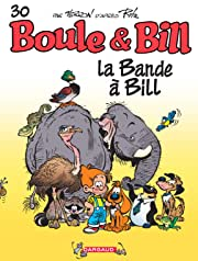 Boule & Bill Vol. 30: La bande à Bill