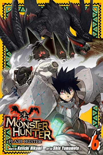 Monster Hunter: Flash Hunter Vol. 6