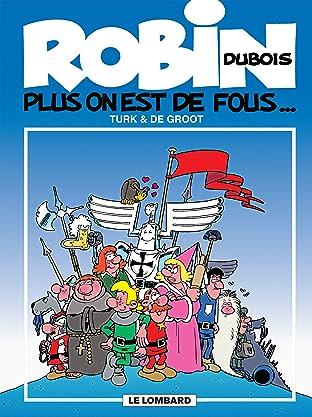 Robin Dubois Vol. 1: Plus on est de fous...